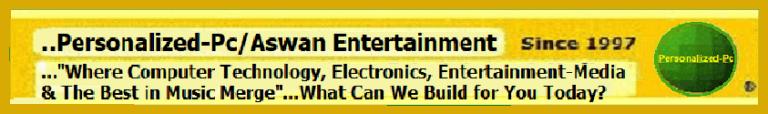 Personalized-Pc/Aswan Entertainment